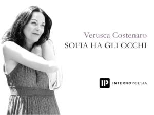 Sofia ha gli occhi - Autore Verusca Costenaro